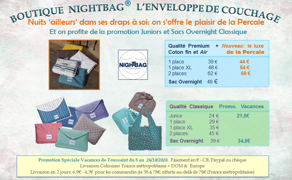 1 boutique nightbag percale et promo Junior 10 2020